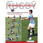 Rugby - Techniques et skills (Tome 1)