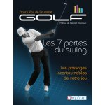 Golf - Les 7 portes du swing