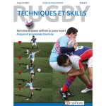 Rugby - Techniques et skills (Tome 2)